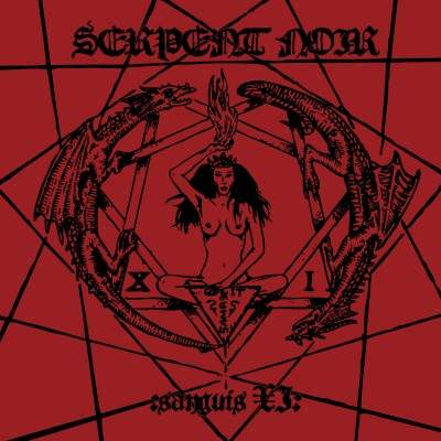 SERPENT NOIR - Sanguis XI