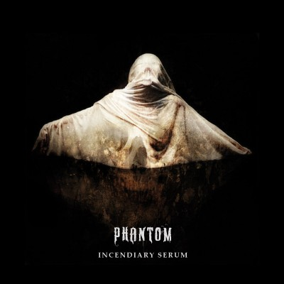 pahntom_incendiary_serum