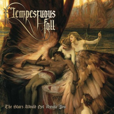 tempestuous_fall_the_stars_would_not_awake_you